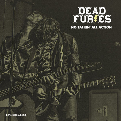 Dead Furies - No Talkin´ All Action