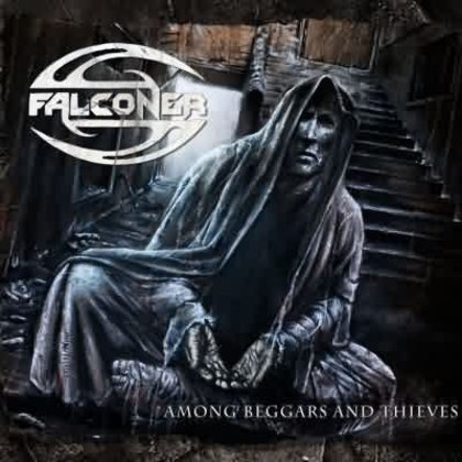 Falconer - Among Beggars And Thieves (Ltd.)