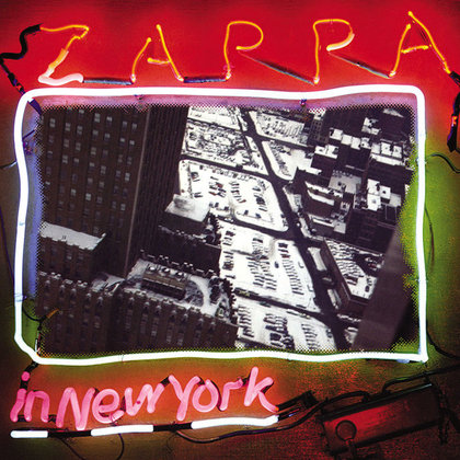 Zappa, Frank - Zappa in New York (40th Anniversary Edition)